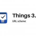 Things 3.4 hadirkan dukungan otomatisasi lewat URL scheme
